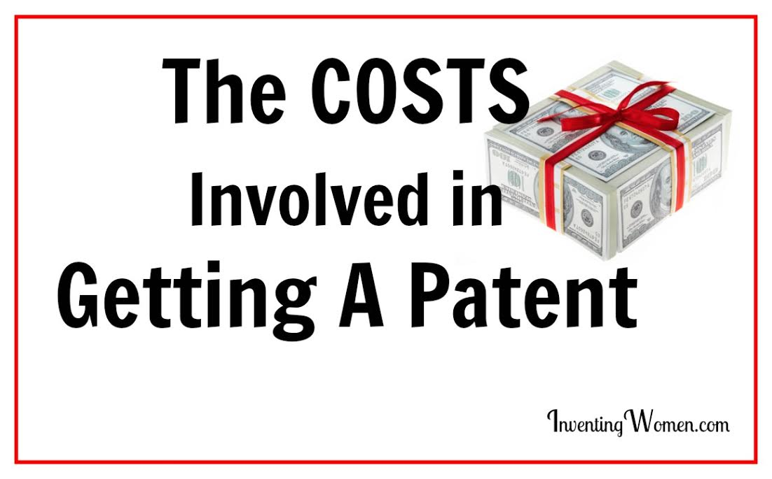 The Costs Involved in Getting A Patent