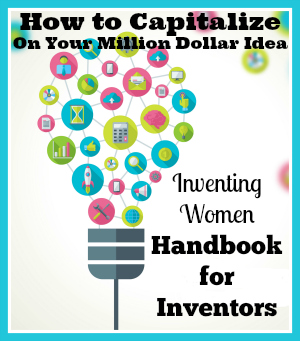 How to Capitalize On Your Million Dollar Idea – eBook