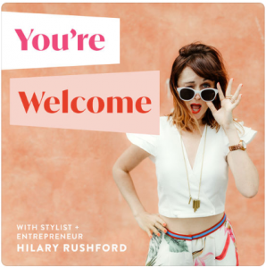 """""""You're Welcome with Hilary Rushford"""""""
