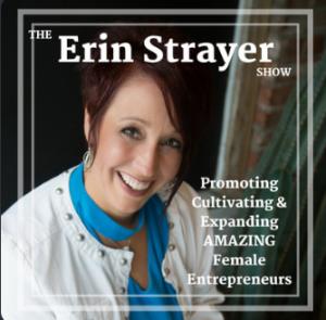 """The Erin Strayer Show"""