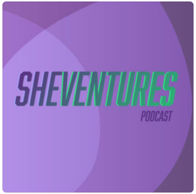 """""""She Ventures Podcast"""""""