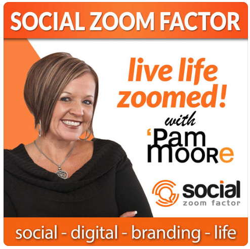 """""""Social Media Zoom Factor with Pam Moore"""""""