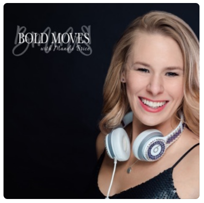 """""""Bold Moves with Mandie Brice"""""""