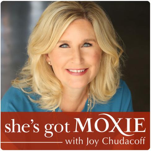 """She's Got Moxie Joy Chudacoff"""