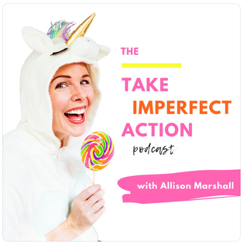 """""""The Take Imperfect Action Podcast"""""""