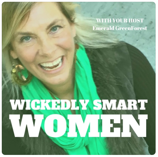 """""""Wickedly Smart Women - Emerald Green Forest & The Creative Age Consulting Group"""""""