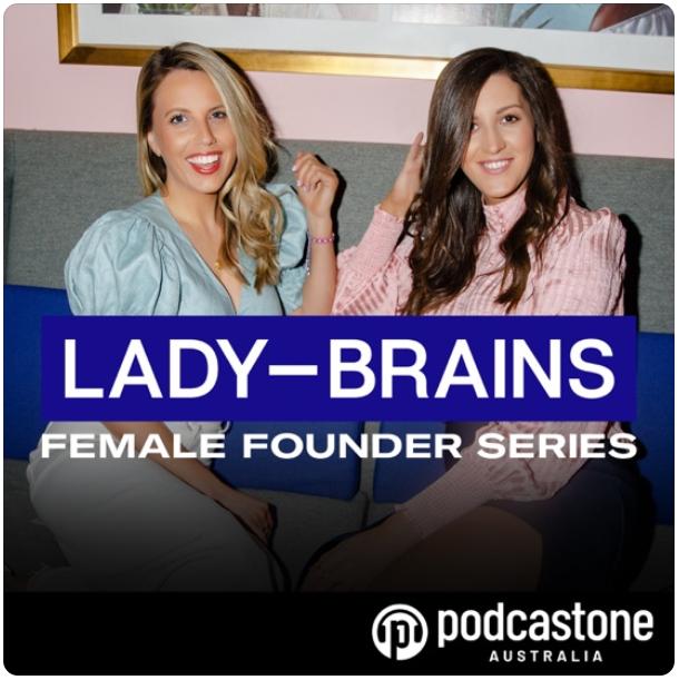 """LADY-BRAINS PodcastOne Australia"""