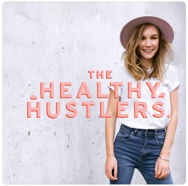 """""""Featured Podcast - The Healthy Hustlers"""""""