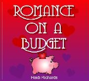 """Today is Romance on a Budget Day!"""